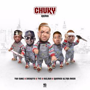 Chuky (Remix) [feat. Quimico Ultra Mega & Bulova] (Explicit)