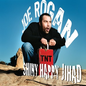 Album Shiny Happy Jihad (Explicit) from Joe Rogan