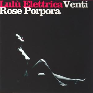 Album Venti Rose Porpora from Lulu' Elettrica