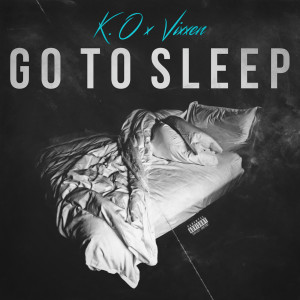 Album Go to Sleep (Explicit) from K.O