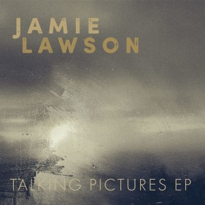 Jamie Lawson的專輯Talking Pictures EP