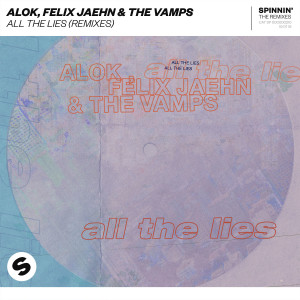 Alok的專輯All The Lies (Remixes)