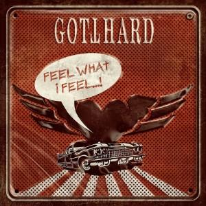 Gotthard的專輯Feel What I Feel