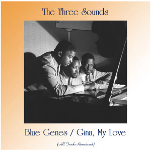 Listen to Gina, My Love (Remastered 2019) song with lyrics from The Three Sounds