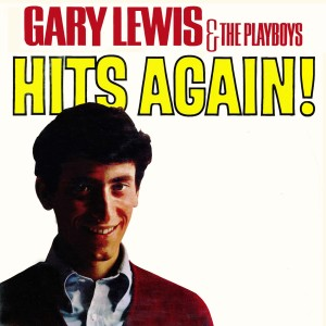 Gary Lewis & The Playboys的專輯Hits Again