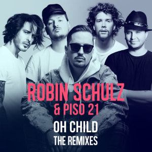 Listen to Oh Child (Mushroom People Remix) song with lyrics from Piso 21