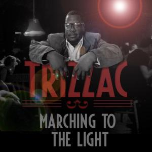 Album Marching to the Light from Trizzac