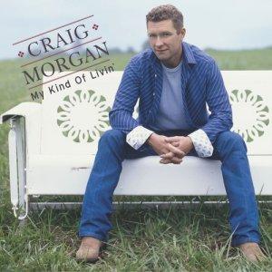 Album My Kind Of Livin' from Craig Morgan