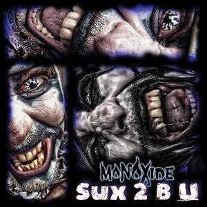 Sux 2 B U