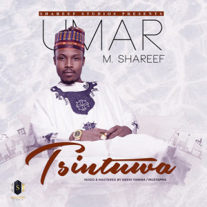 Album Tsintuwa from Umar M. Shareef