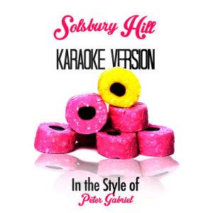 Karaoke - Ameritz的專輯Solsbury Hill (In the Style of Peter Gabriel) [Karaoke Version] - Single