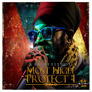 Album Most High Protect I from Ras Attitude