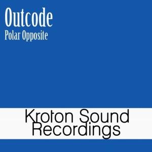 Album Polar Opposite from Outcode