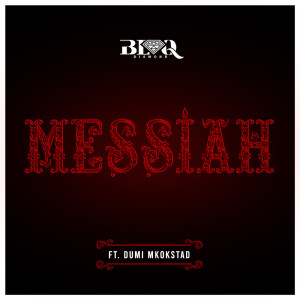 Album Messiah Single from Blaq Diamond
