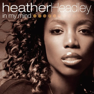 Album In My Mind from Heather Headley
