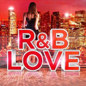 R&B Love 2015 Various Artists