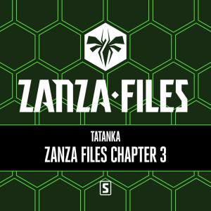 Album Zanza Files Chapter 3 from Tatanka