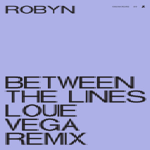 Robyn的專輯Between The Lines