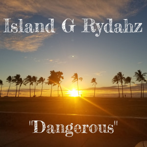 Album Dangerous (Explicit) from J-Hood
