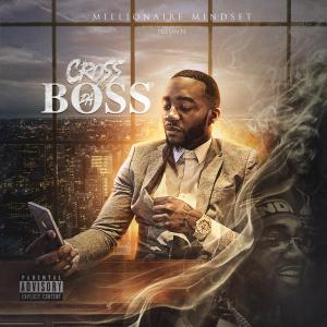 Album Cross da Boss (Explicit) from D.Cross