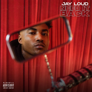 Album Need It Back (Explicit) from Jay Loud