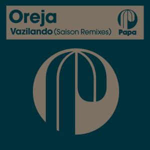 Album Vazilando (Saison Remixes) from Oreja