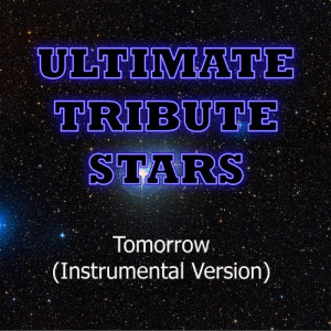 Ultimate Tribute Stars的專輯The Cranberries - Tomorrow (Instrumental Version)