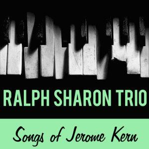 Ralph Sharon Trio的專輯Songs of Jerome Kern