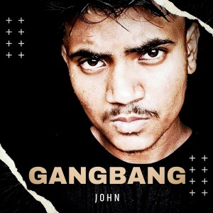 Album Gangbang from John