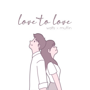 Watts的專輯Love to Love