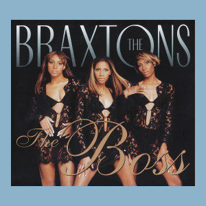 Album The Boss from The Braxtons