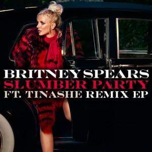 อัลบัม Slumber Party feat. Tinashe (Remix EP) ศิลปิน Britney Spears