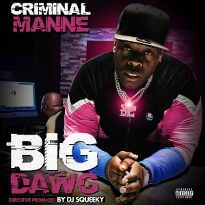 Album Big Dawg (Explicit) from Criminal Manne