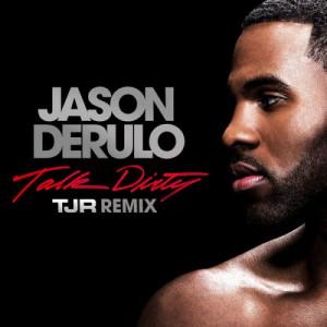 Listen to Talk Dirty (feat. 2 Chainz) (TJR Remix|Explicit) song with lyrics from Jason Derulo