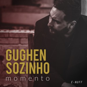 Album Momento from Gughen Sozinho