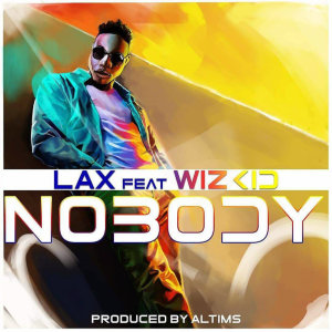 Listen to Nobody song with lyrics from L.A.X