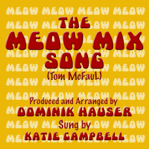 The Meow Mix Song