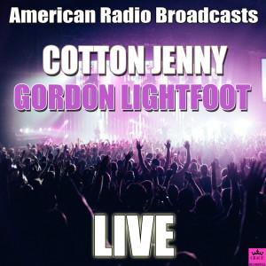 Album Cotton Jenny (Live) from Gordon Lightfoot