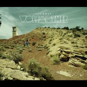 Far Away 2010 Wolfmother
