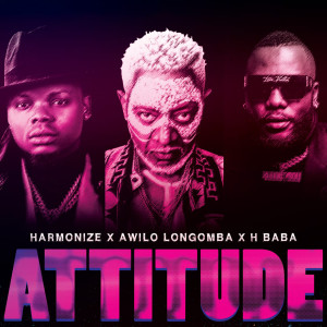 Album Attitude (feat. H Baba & Awilo Longomba) from Harmonize