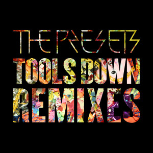 Album Tools Down from The Presets