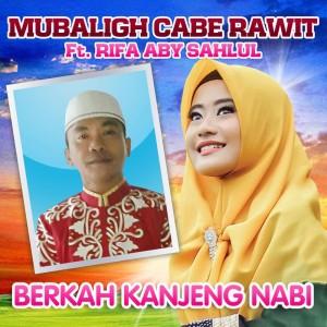 Berkah Kanjeng Nabi dari Mubaligh Cabe Rawit
