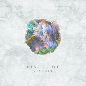 Listen to Circles song with lyrics from Kiso