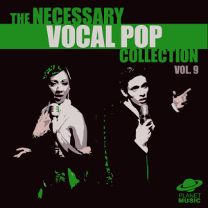 The Hit Co.的專輯The Necessary Vocal Pop Collection, Vol. 9
