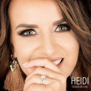 Listen to Tussen Die Lyne song with lyrics from Heidi