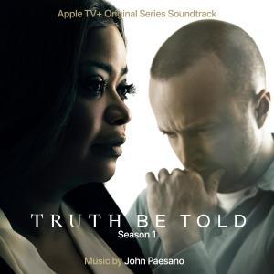 John Paesano的專輯Truth Be Told: Season 1 (Apple TV+ Original Series Soundtrack)