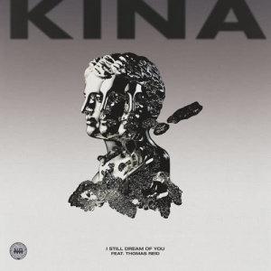 Dengarkan I Still Dream Of You lagu dari Kina dengan lirik