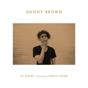 Album 25 Bucks (Explicit) from Danny Brown