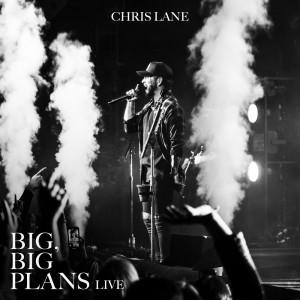 Chris Lane Band的專輯Big, Big Plans (Live)