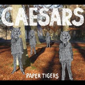 Album Paper Tigers from Caesars